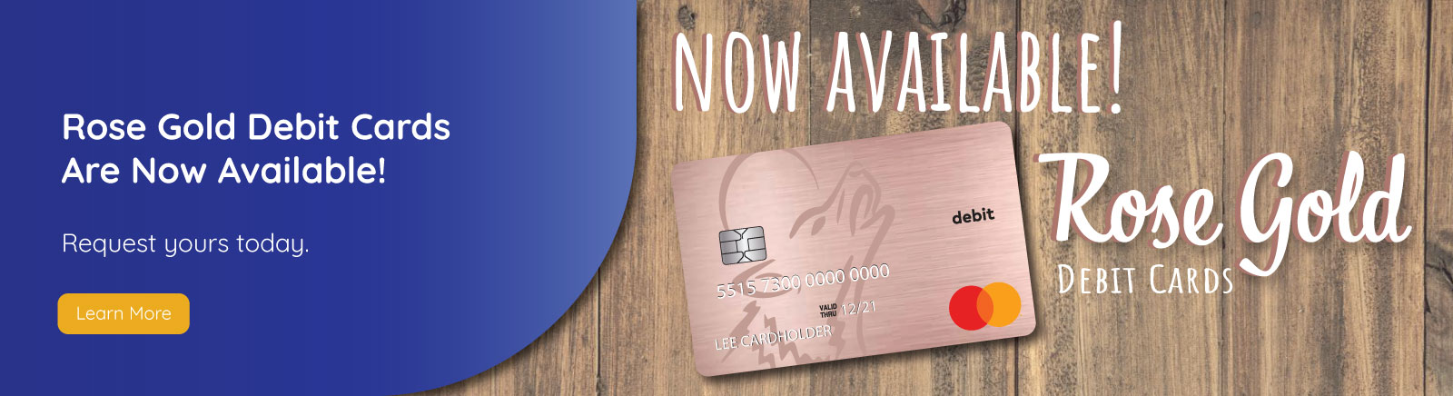 Wolf River Community Bank now has Rose Gold Debit Cards