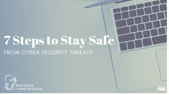 7 Steps to Stay Safe from Cyber Security Threats