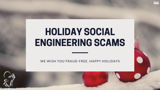 Holiday Social Engineering Scams