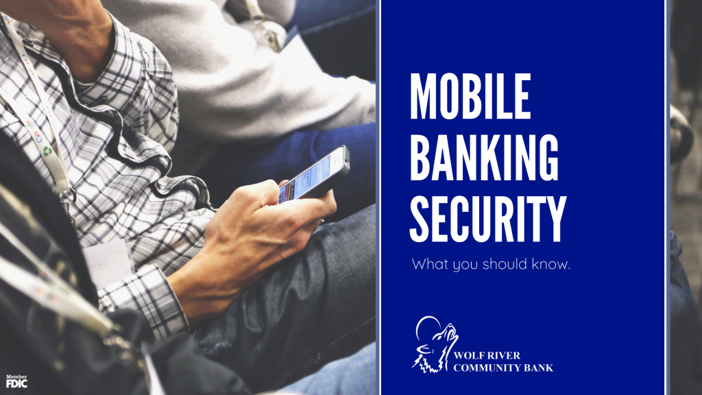 Mobile Banking Security: What you should know.